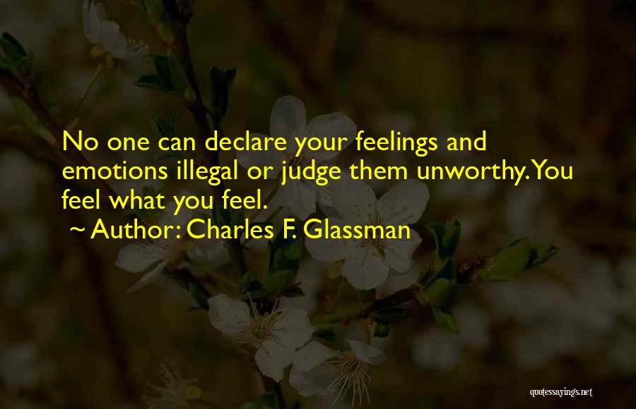 No One Can Judge Quotes By Charles F. Glassman