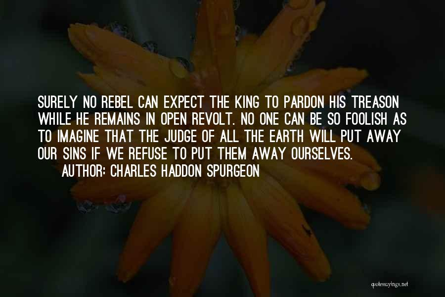 No One Can Judge Quotes By Charles Haddon Spurgeon