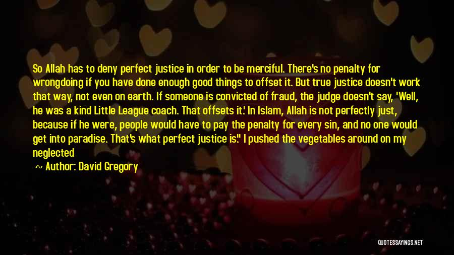 No One Can Judge Quotes By David Gregory