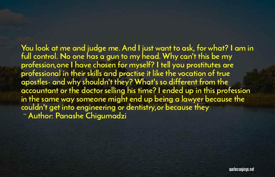 No One Can Judge Quotes By Panashe Chigumadzi