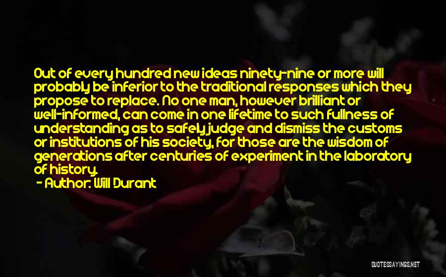 No One Can Judge Quotes By Will Durant