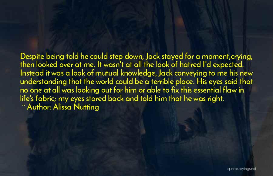 No One In The World Quotes By Alissa Nutting