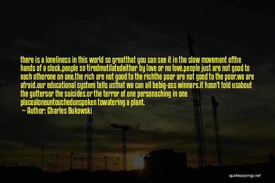 No One In The World Quotes By Charles Bukowski
