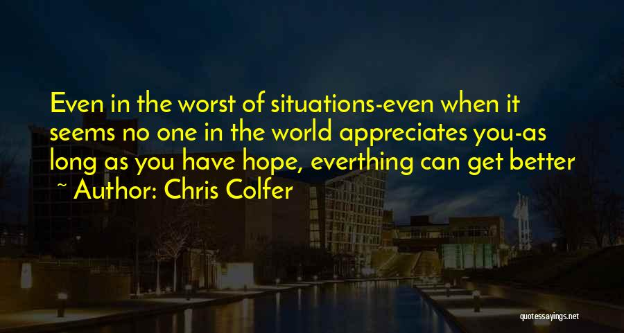 No One In The World Quotes By Chris Colfer