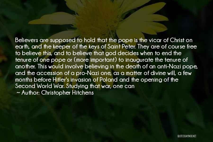 No One In The World Quotes By Christopher Hitchens
