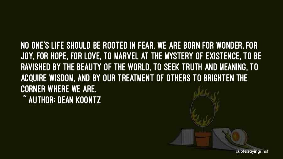 No One In The World Quotes By Dean Koontz