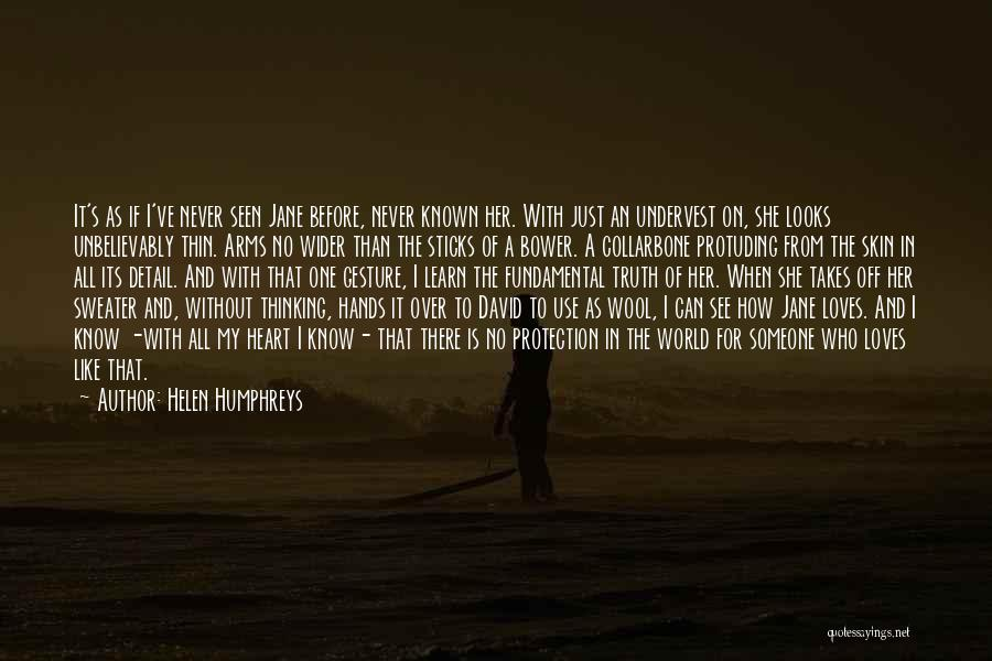 No One In The World Quotes By Helen Humphreys