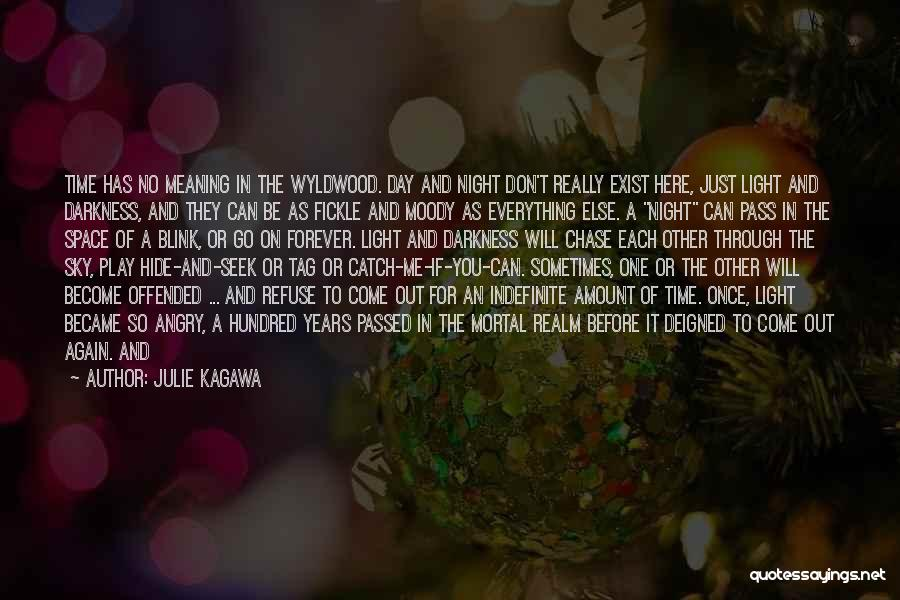 No One In The World Quotes By Julie Kagawa