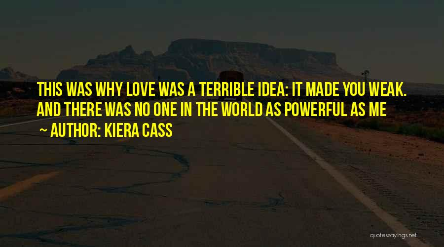 No One In The World Quotes By Kiera Cass