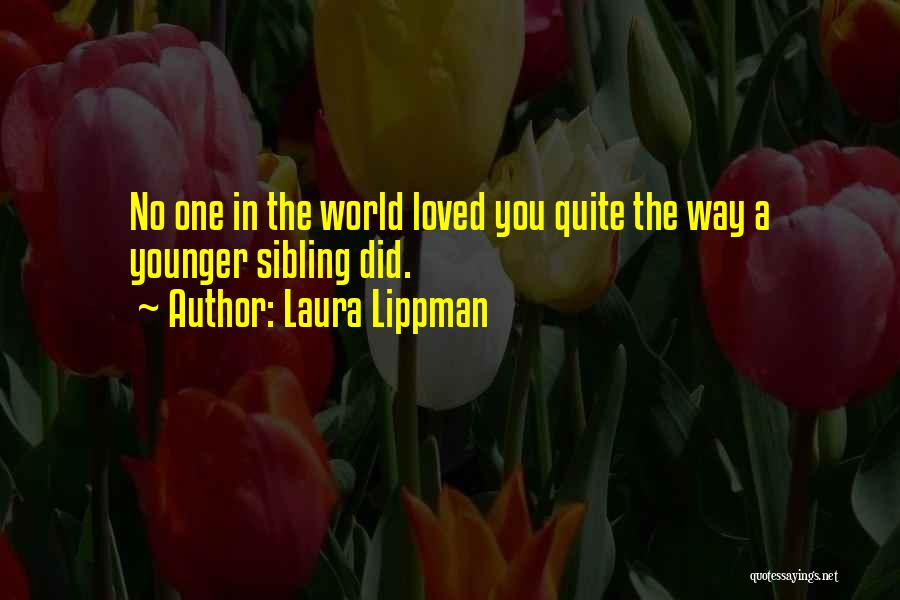 No One In The World Quotes By Laura Lippman