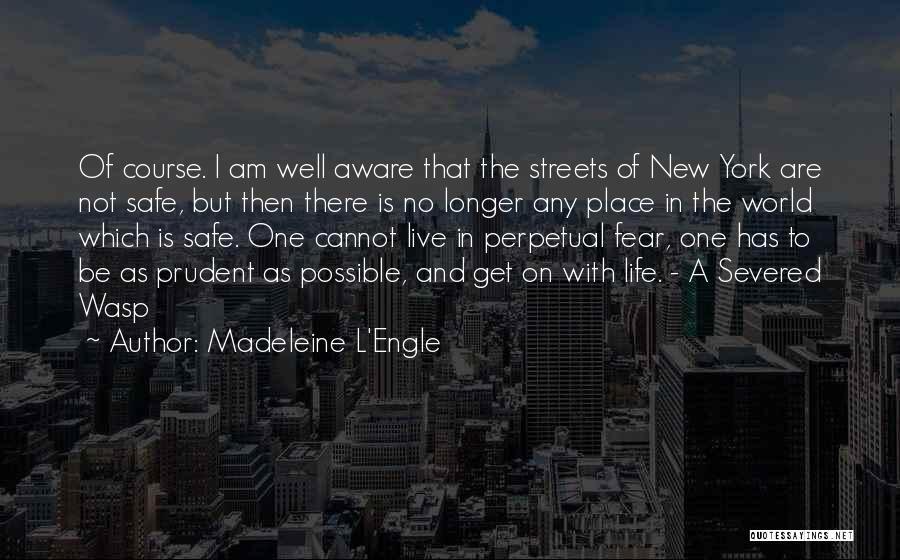 No One In The World Quotes By Madeleine L'Engle