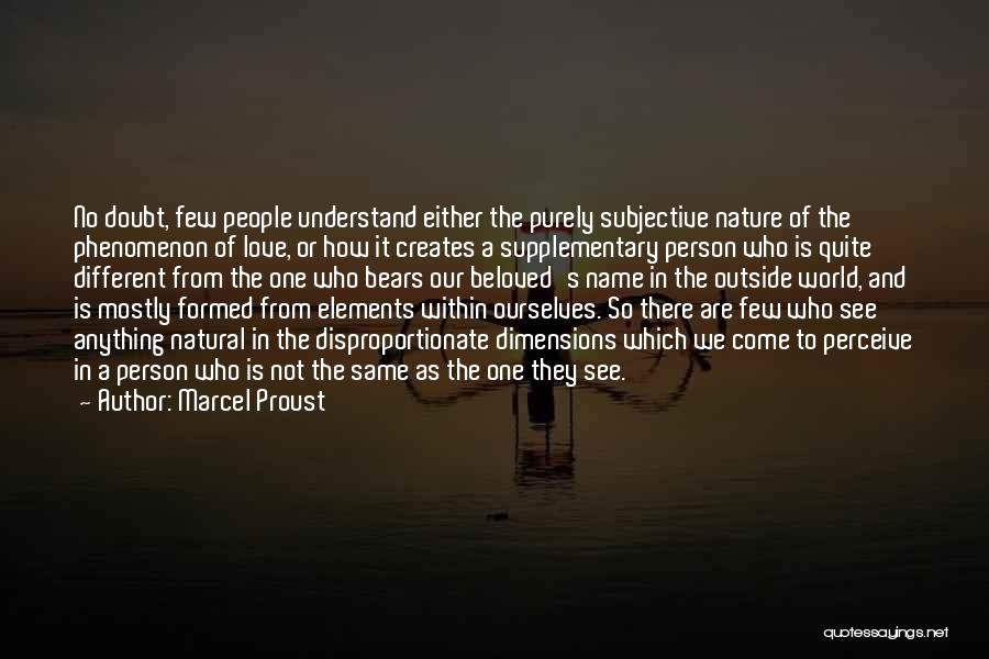 No One In The World Quotes By Marcel Proust