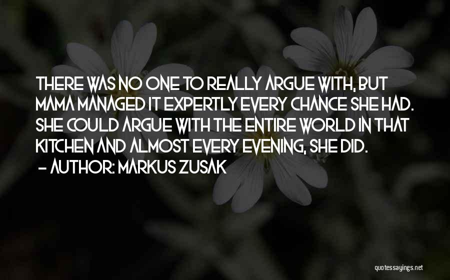 No One In The World Quotes By Markus Zusak