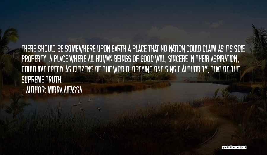 No One In The World Quotes By Mirra Alfassa