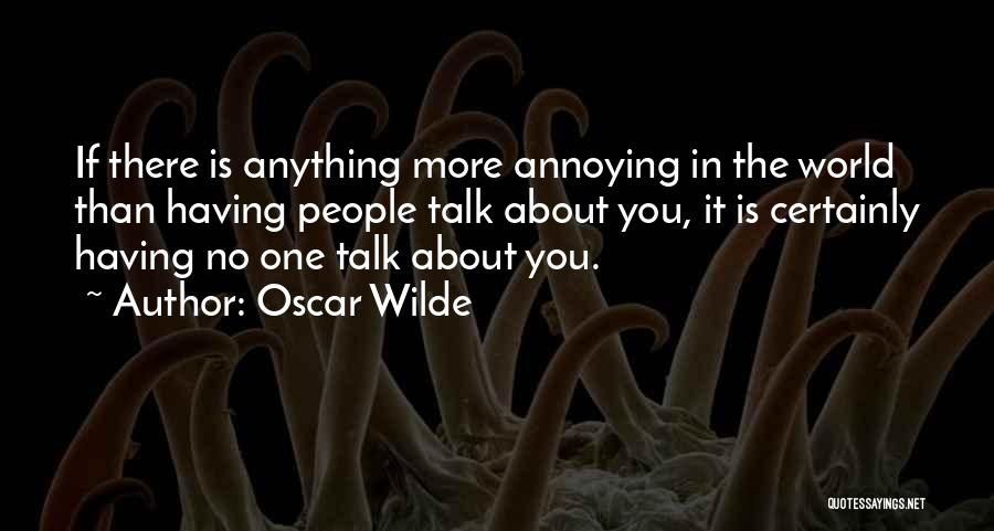 No One In The World Quotes By Oscar Wilde