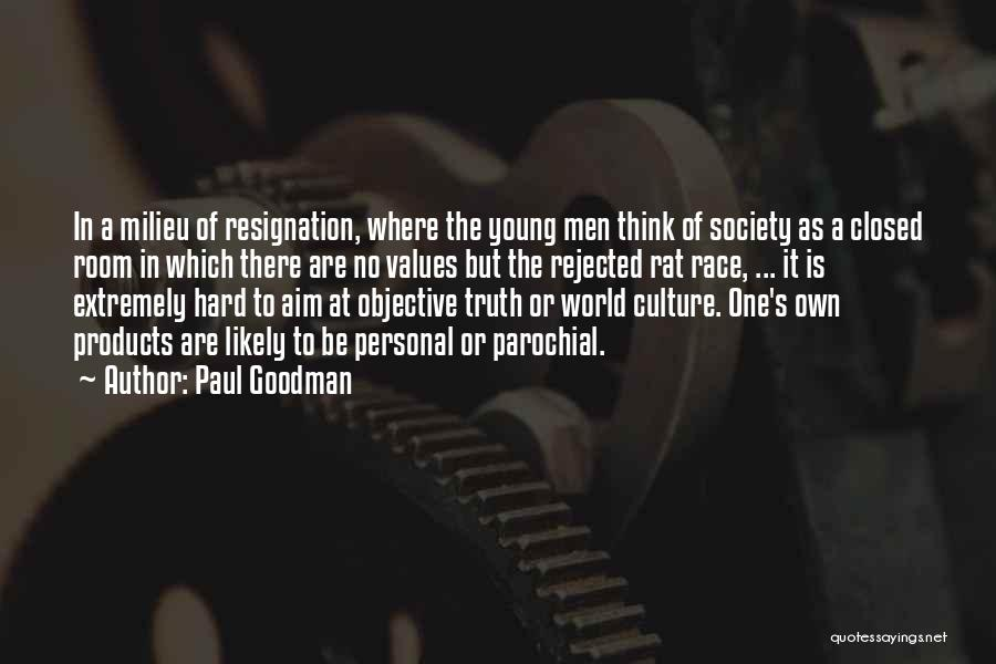 No One In The World Quotes By Paul Goodman