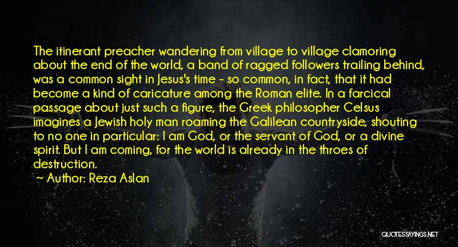 No One In The World Quotes By Reza Aslan