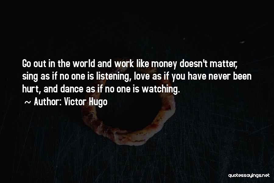 No One In The World Quotes By Victor Hugo