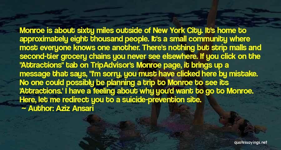 No One Knows Me Quotes By Aziz Ansari