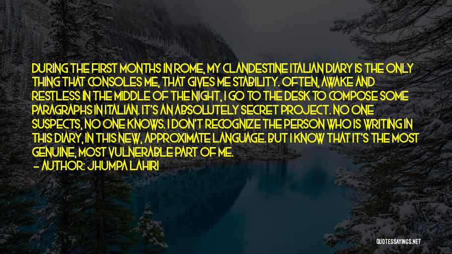 No One Knows Me Quotes By Jhumpa Lahiri