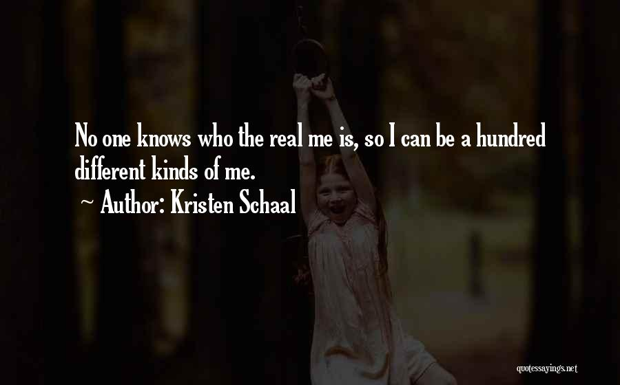 No One Knows Me Quotes By Kristen Schaal