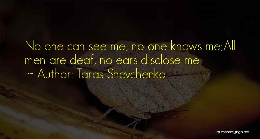 No One Knows Me Quotes By Taras Shevchenko