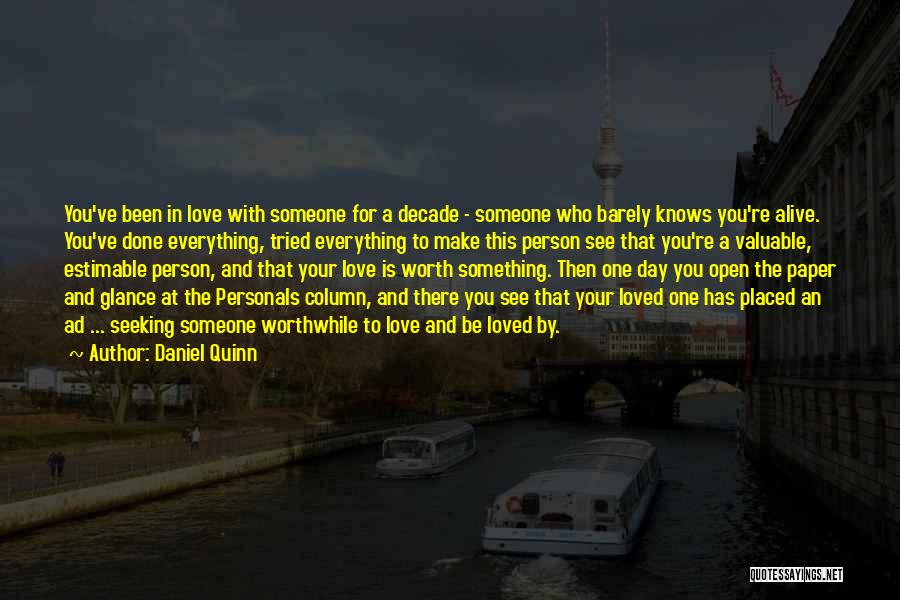 No One Knows Our Love Quotes By Daniel Quinn