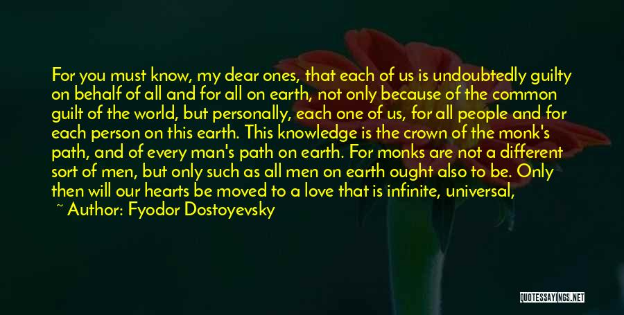 No One Knows Our Love Quotes By Fyodor Dostoyevsky
