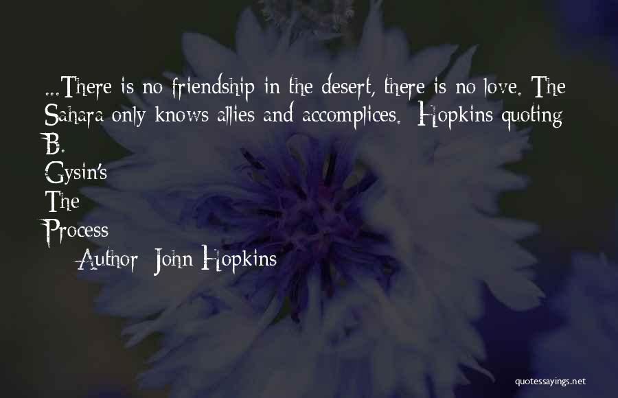 No One Knows Our Love Quotes By John Hopkins