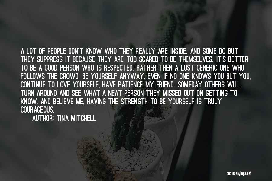 No One Knows Our Love Quotes By Tina Mitchell