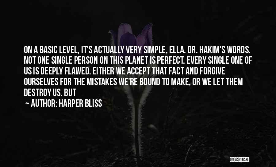 No One Perfect We All Make Mistakes Quotes By Harper Bliss
