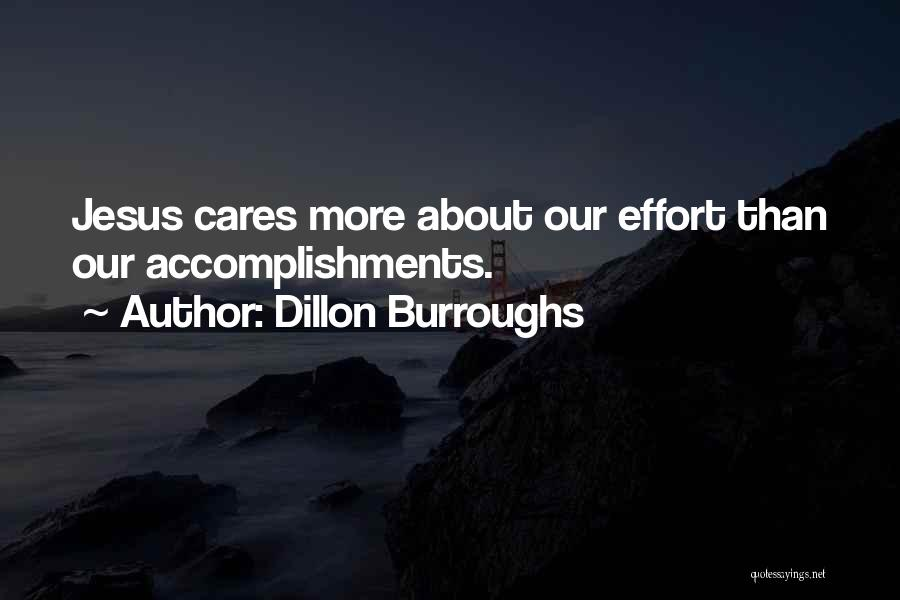 No One Really Cares About You Quotes By Dillon Burroughs