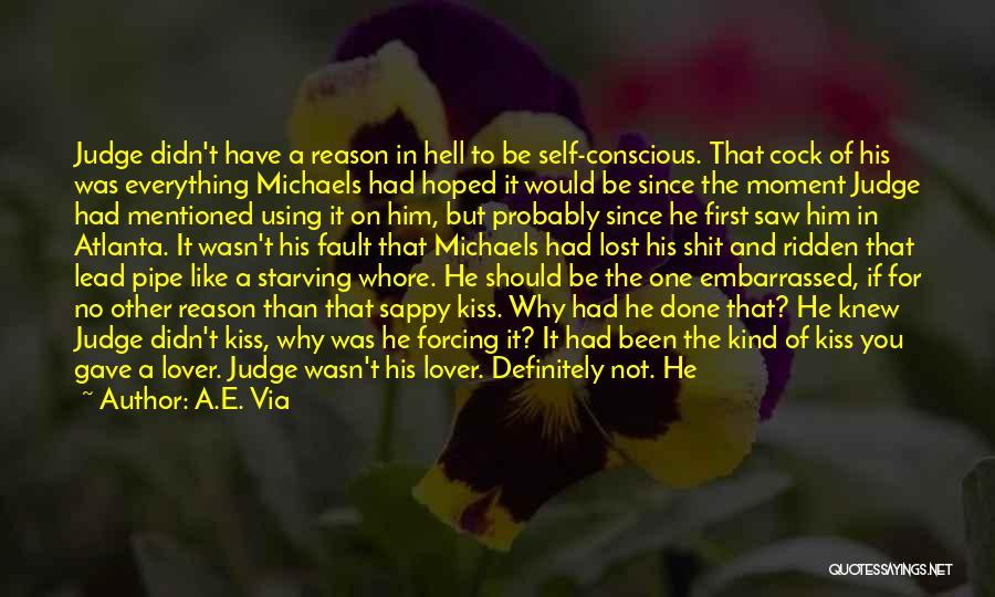 No One Should Judge Quotes By A.E. Via