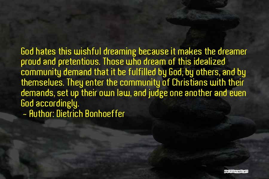 No One Should Judge Quotes By Dietrich Bonhoeffer