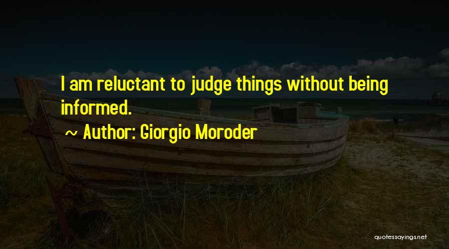 No One Should Judge Quotes By Giorgio Moroder