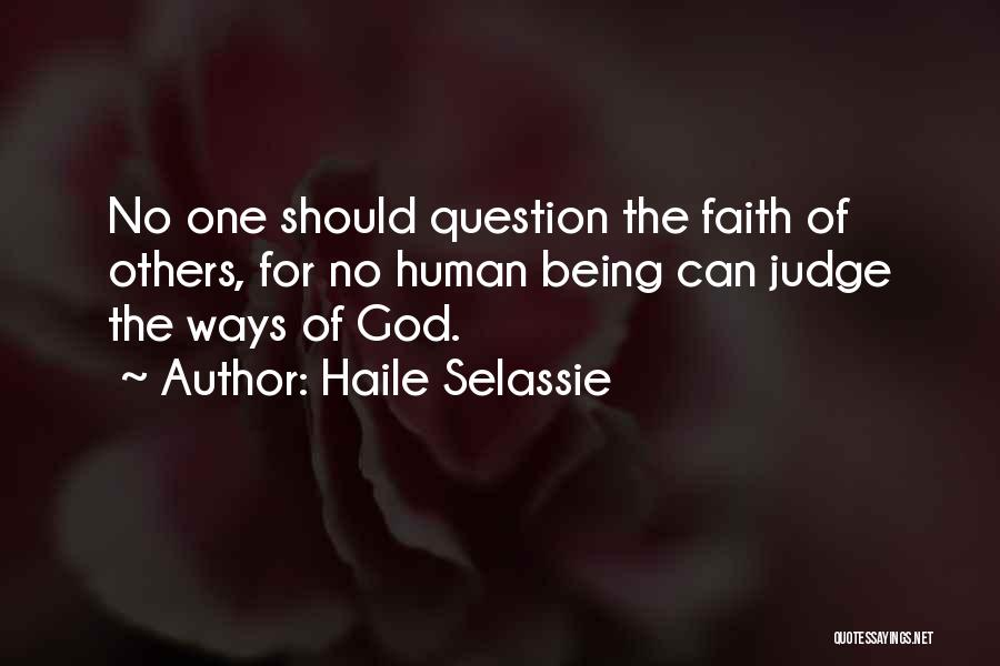 No One Should Judge Quotes By Haile Selassie