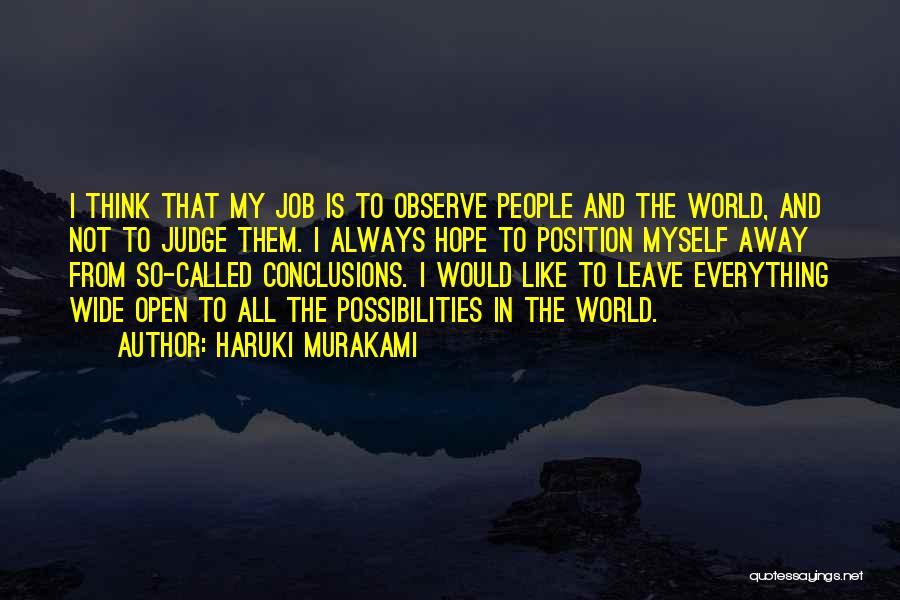No One Should Judge Quotes By Haruki Murakami