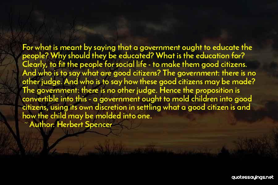 No One Should Judge Quotes By Herbert Spencer