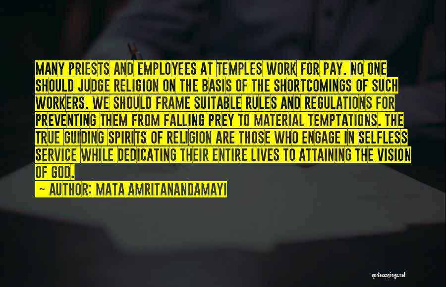 No One Should Judge Quotes By Mata Amritanandamayi
