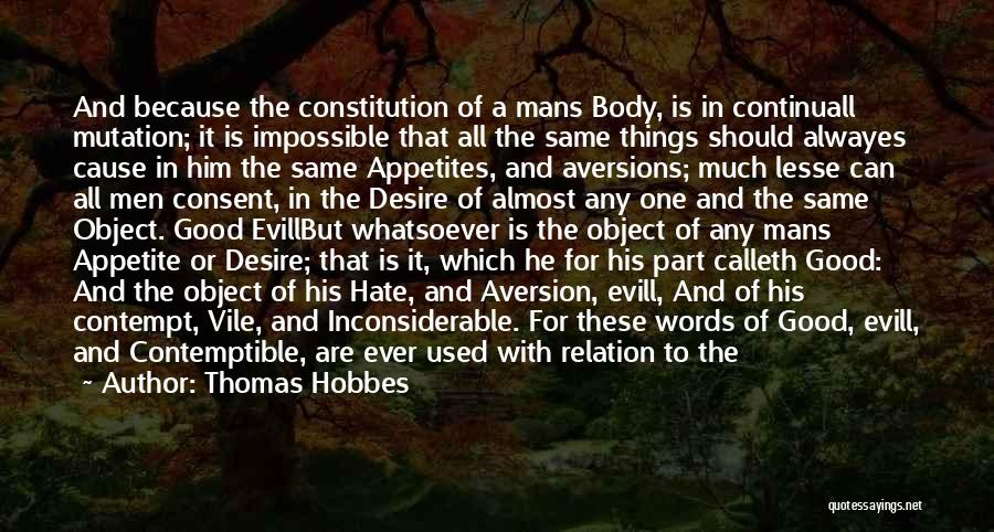 No One Should Judge Quotes By Thomas Hobbes