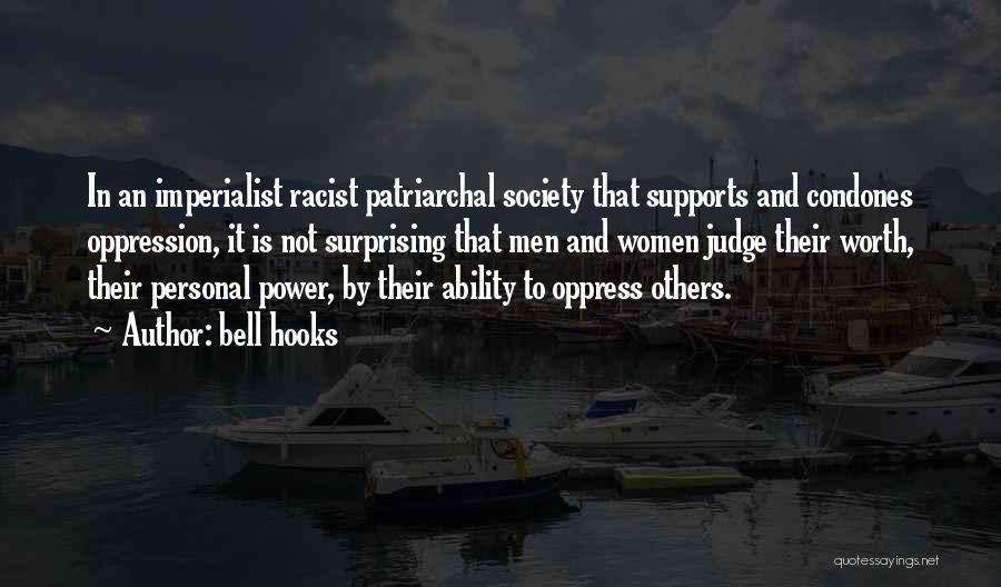 No One Supports You Quotes By Bell Hooks