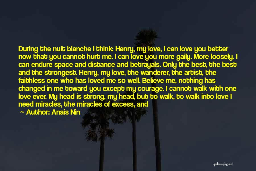 No One Will Love You More Quotes By Anais Nin