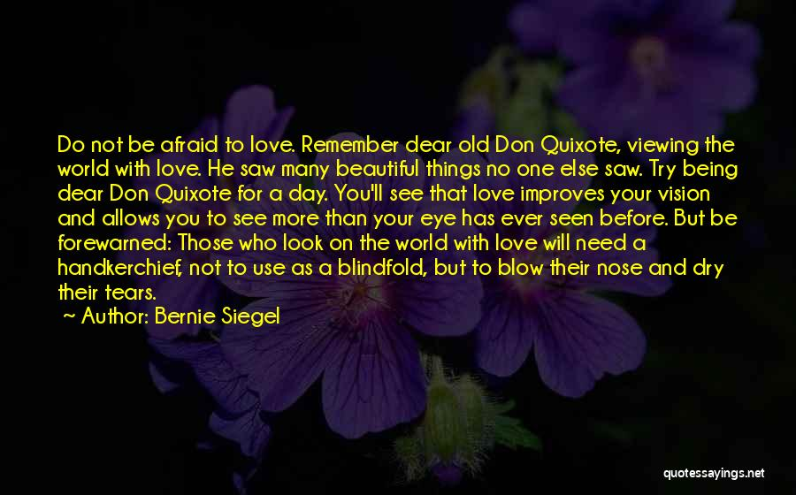 No One Will Love You More Quotes By Bernie Siegel