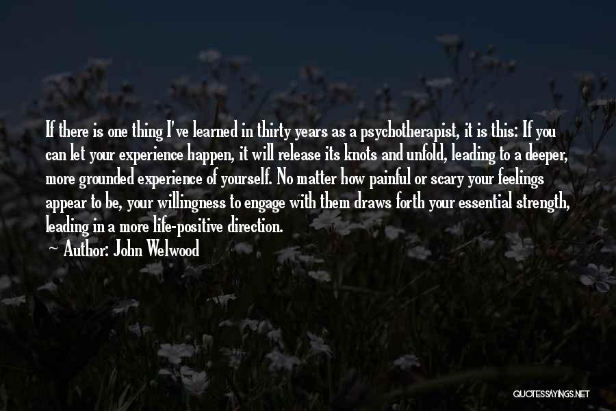No One Will Love You More Quotes By John Welwood