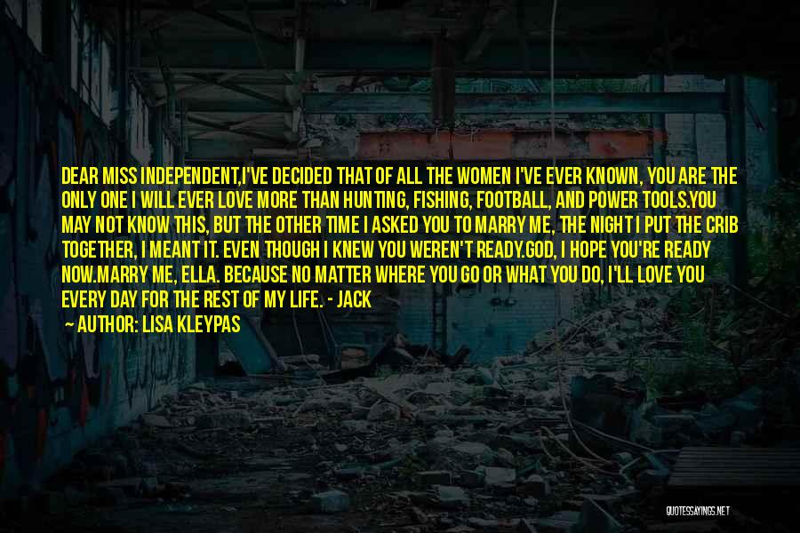 No One Will Love You More Quotes By Lisa Kleypas