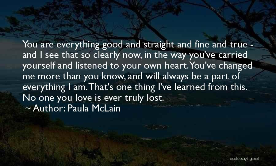 No One Will Love You More Quotes By Paula McLain