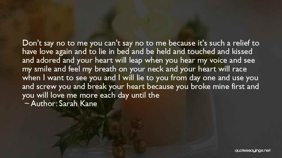 No One Will Love You More Quotes By Sarah Kane