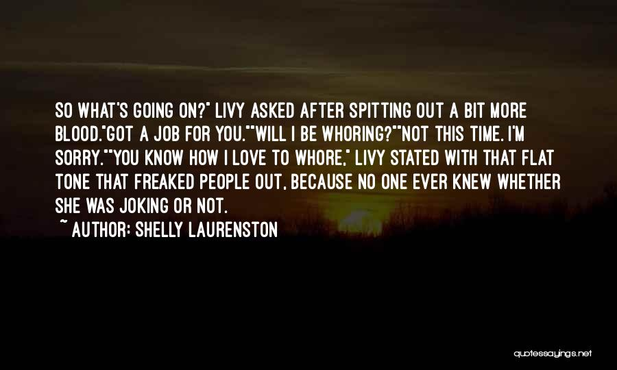 No One Will Love You More Quotes By Shelly Laurenston
