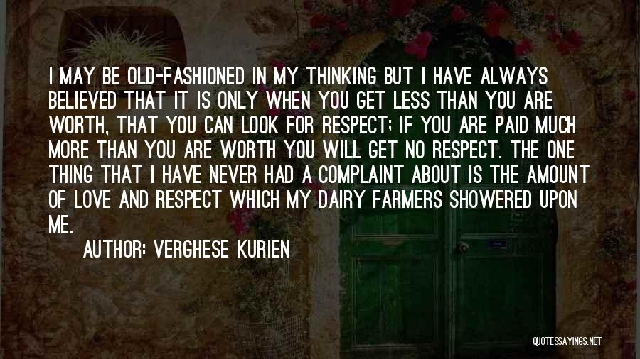 No One Will Love You More Quotes By Verghese Kurien