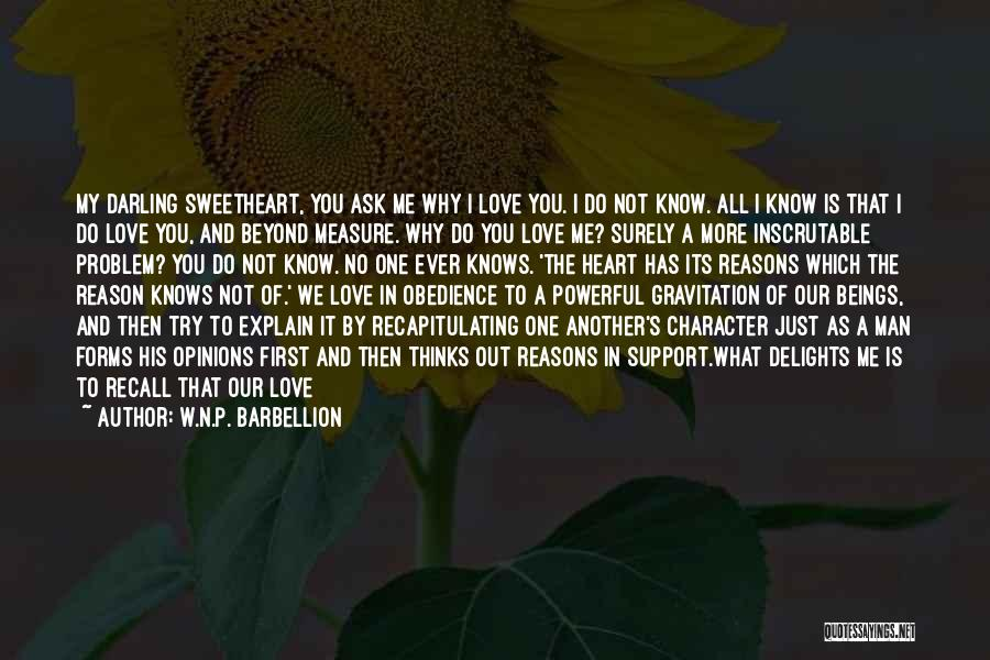 No One Will Love You More Quotes By W.N.P. Barbellion